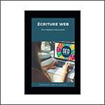 Ecriture web : SEO et Méthodes rédactionnelles